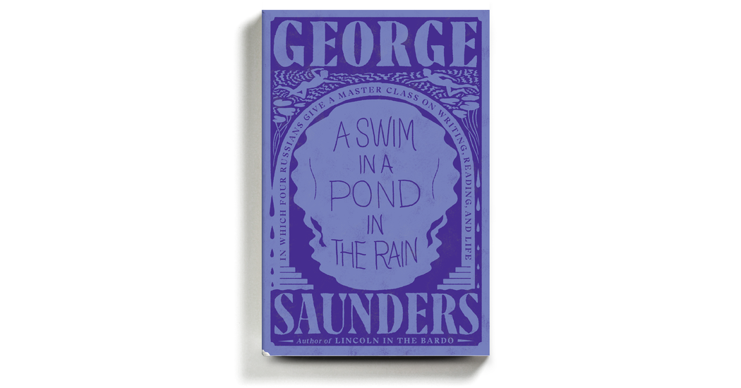 George Saunders delivers an exhilarating row about the novel's potential